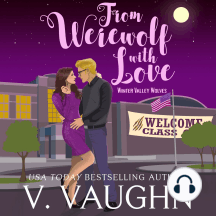 From Werewolf With Love: Winter Valley Wolves Book 3