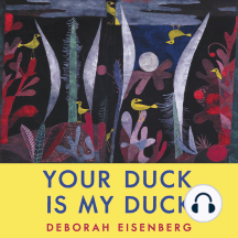 Your Duck Is My Duck: Stories