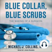 Blue Collar, Blue Scrubs