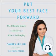Put Your Best Face Forward