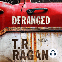Deranged: A Jessie Cole Thriller