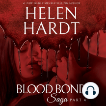 Blood Bond Saga, Part 4