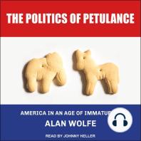 The Politics of Petulance