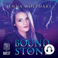 Bound by Stone