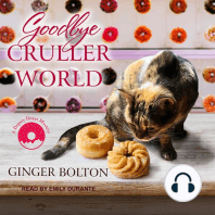 Goodbye Cruller World