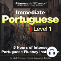 Automatic Fluency® Immediate Brazilian Portuguese Level 1: 5 Hours of Intense Portuguese Fluency Instruction