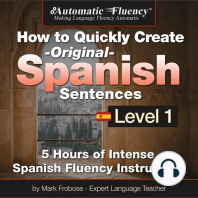 Automatic Fluency® How to Quickly Create Original Spanish Sentences – Level 1