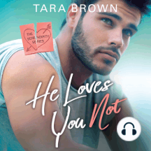 He Loves You Not: The Serendipity Series
