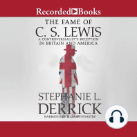 The Fame of C.S. Lewis: A Controversialist's Reception in Britain and America