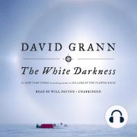 The White Darkness