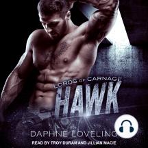 Hawk: Lords of Carnage MC