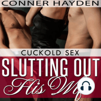 Slutting out his Wife