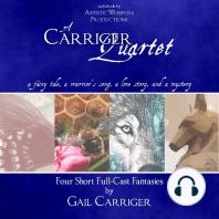 A Carriger Quartet