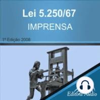 Lei n. 5.250/67 - Lei da Imprensa