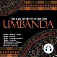 Tudo o que você precisa saber sobre Umbanda