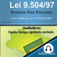Lei n. 9.504/97 - Normas das Eleições