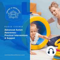 Advanced Autism Awareness: Practical Interventions & Support
