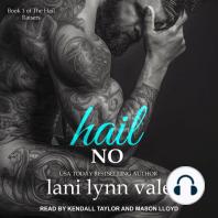 Hail No: Book 1 of The Hail Raisers