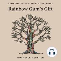 Rainbow Gum's Gift