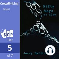 Fifty Ways to Slay