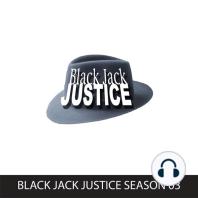 Black Jack Justice, Season 3