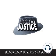 Black Jack Justice, Season 6