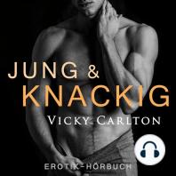 Jung und knackig. Verbotener Sex