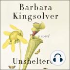 Libro de audio, Unsheltered: A Novel - Escuche libros de audio gratis con una prueba gratuita.