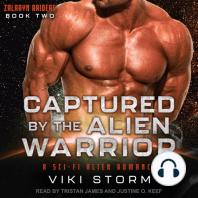 Captured by the Alien Warrior