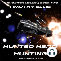 Hunted Hero Hunting: Second Edition