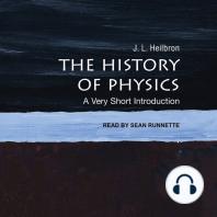 The History of Physics