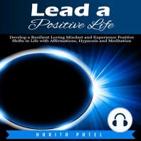 Lead a Positive Life