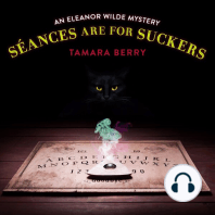 Séances Are for Suckers