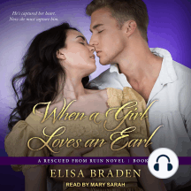 When a Girl Loves an Earl: A Rescued from Ruin Novel, Book 5