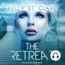 The Retreat: The After Trilogy