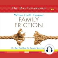 When Faith Causes Family Friction