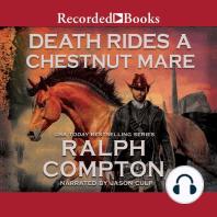 Death Rides A Chestnut Mare