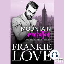 Mountain Manhattan: Mountain Man in the Big City