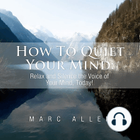 How to Quiet Your Mind