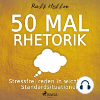50 mal Rhetorik - Stressfrei reden in wichtigen Standardsituationen