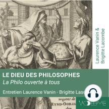 Le Dieu des philosophes: Philo ouverte à tous
