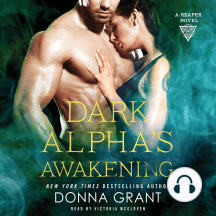 Dark Alpha's Awakening: A Reaper Novel