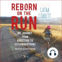 Reborn on the Run