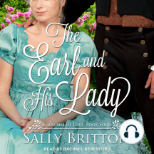 The Earl and His Lady: Branches of Love, Book 4