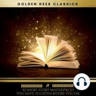 50 Short Story Masterpieces you have to listen before you die (Golden Deer Classics)