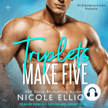 Triplets Make Five: An Enemies to Lovers Secret Baby Romance