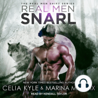 Real Men Snarl