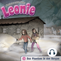 Das Phantom in den Bergen (Leonie - Abenteuer auf vier Hufen 14): Kinder-Hörspiel