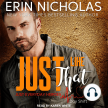Just Like That: Just Everyday Heroes: Day Shift Series, Book 2