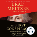 Audiobook, The First Conspiracy: The Secret Plot to Kill George Washington - Listen to audiobook for free with a free trial.